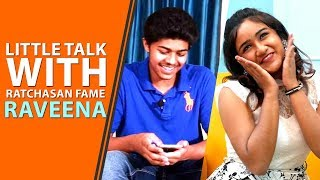 Exclusive : Little Talk With Ratchasan Fame Raveena