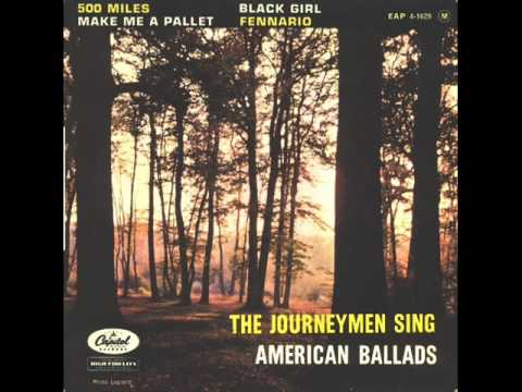 The Journeymen  500 miles Original Version 1961
