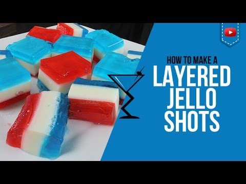 Jello Shots - Layered Red, White and Blue Vodka Jello Shots - How to make Cocktail Recipe (Popular)