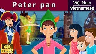 Peter Pan - truyện cổ tích việt nam - Phim hoạt hình - Vietnamese Fairy Tales