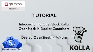 OpenStack Kolla Project - Deploying OpenStack in minutes