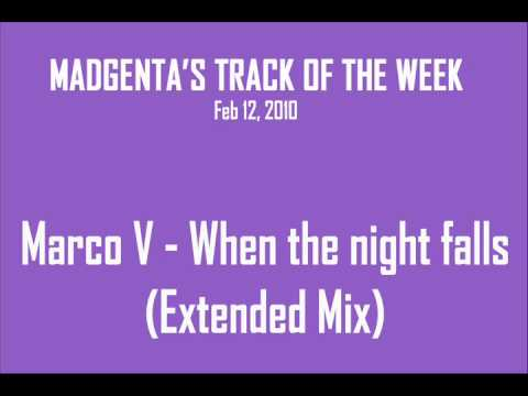 Marco V - When The Night Falls (Extended Mix)