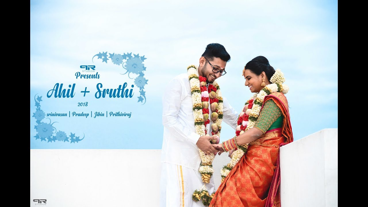 Ahil + Sruthi | Wedding Highlight | 2018 | PR Studios