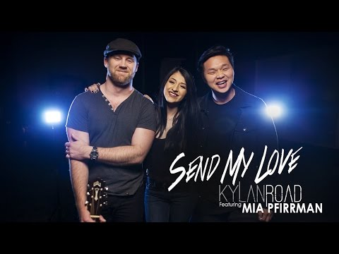 """Send My Love (To Your New Lover)"" - Adele (Kylan Road & Mia Pfirrman Cover)"