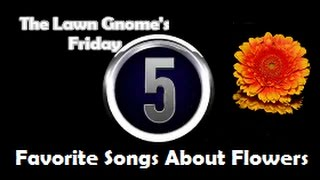 Five Songs About Flowers