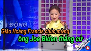 Giáo hoàng Francis chúc mừng ông Joe Biden thắng cử | Tin Tức với Hồng Tứ & Đoàn Trọng