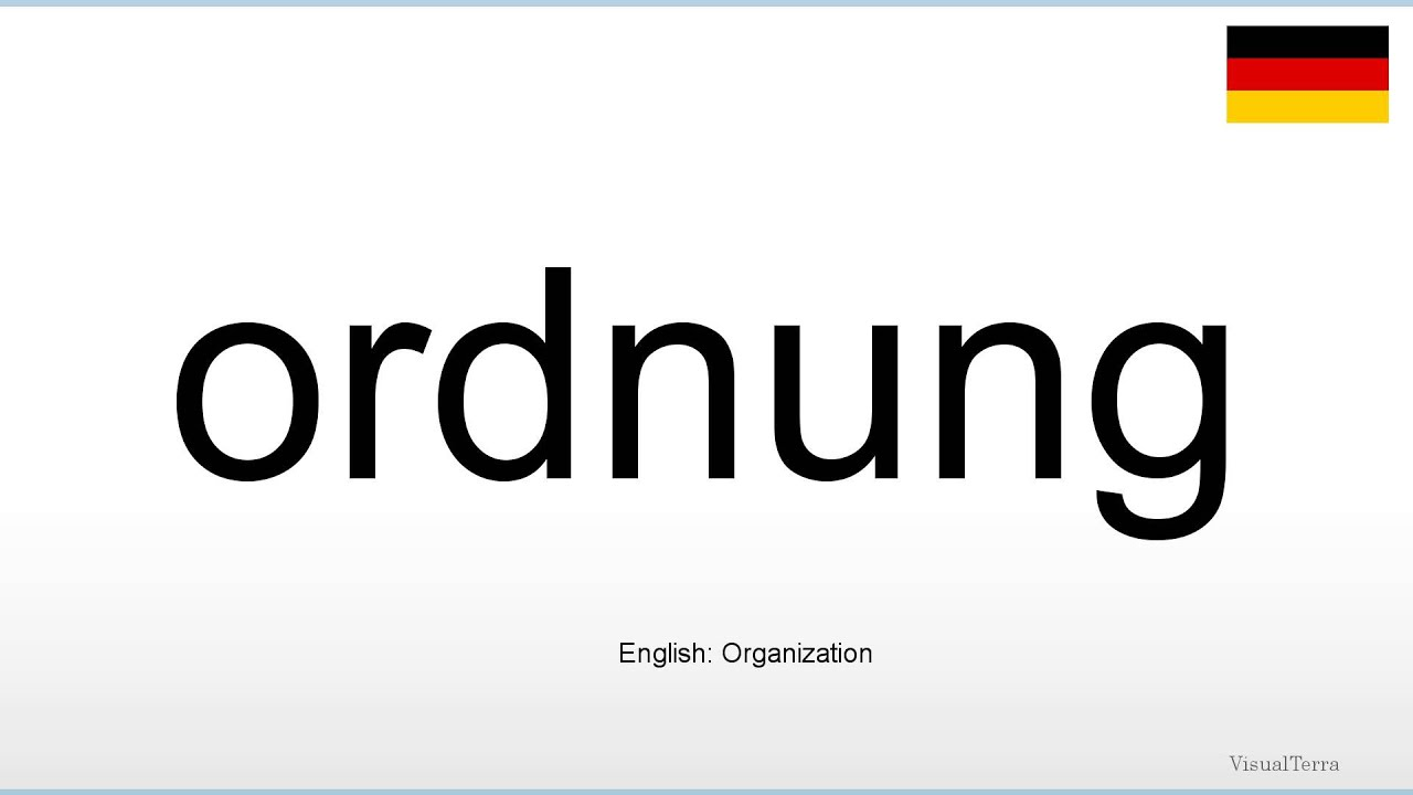 How to pronounce: Ordnung (German) - YouTube