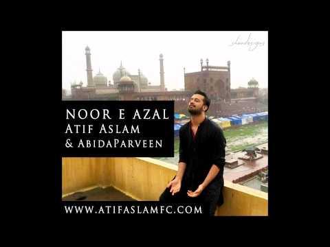 Atif Aslam's New - Noor E Azal  - ft Abida Parveen - 2017 - Ramadan Special - Pepsi Liter of Light