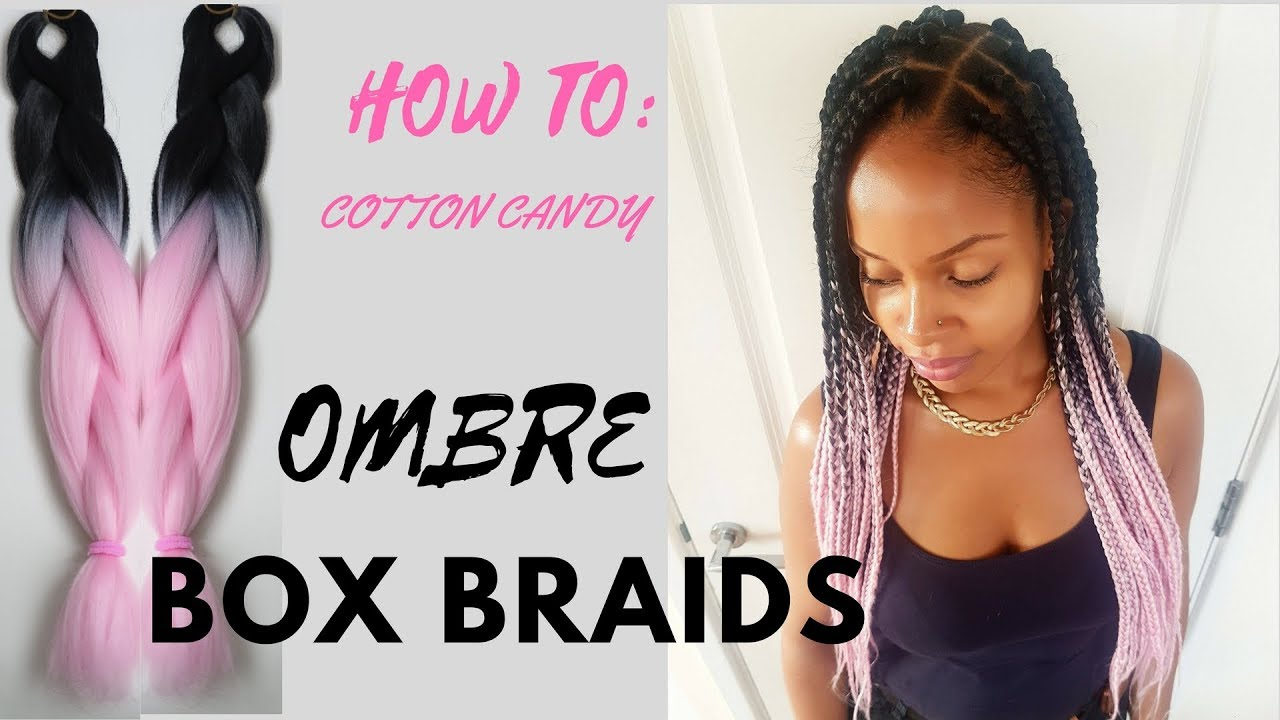 OMBRE BOX BRAIDS TUTORIAL (COTTON CANDY) - YouTube