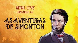 MINI LIVE IPNONLINE Ep 61: As Aventuras de Simonton (Zeca e Nina) 21/11/2020