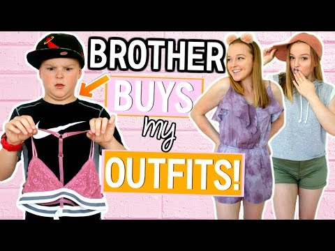 BROTHER BUYS MY OUTFITS! Shopping Challenge 2017!
