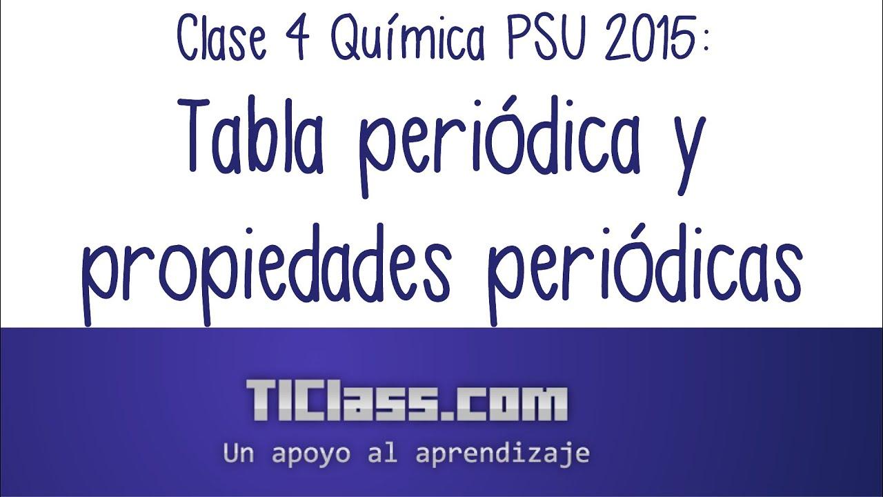 Clase 4 qumica psu 2015 tabla peridica y propiedades peridicas clase 4 qumica psu 2015 tabla peridica y propiedades peridicas youtube urtaz Gallery