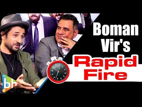 Boman Irani | Vir Das's HILARIOUS Rapid Fire On SRK | Hrithik | Akshay Kumar | Rajkumar Hirani