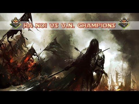 [Hanoi vs V.N. Champions] Hanoi Raids
