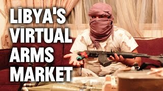 Grenades, Guns, Missiles: Unbelievable Libyan Weapons Market