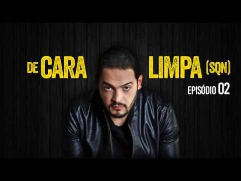 Matheus Ceará - De Cara Limpa (EPISÓDIO 02)