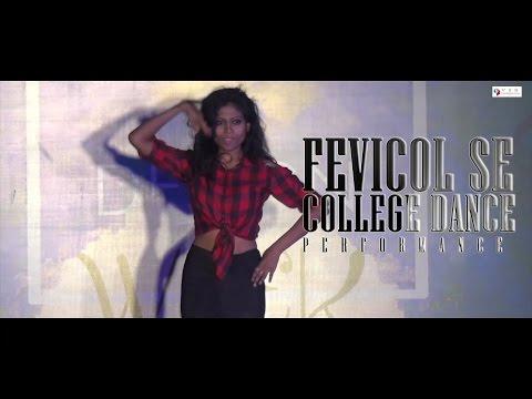 Fevicol se Dabangg 2 | College Dance Performance | Marwah Studios | VSR FILM PRODUCTIONS