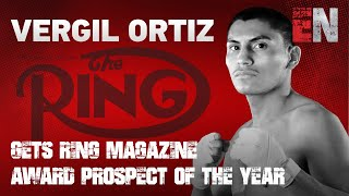 Vergil Ortiz gets RING MAGAZIN…