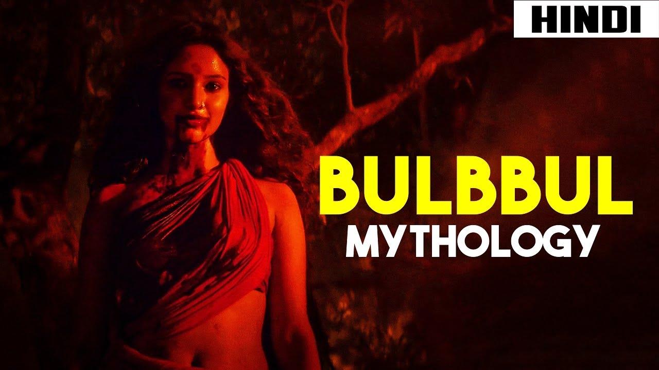 Bulbbul (2020) Mythology + Inspiration   Haunting Tube