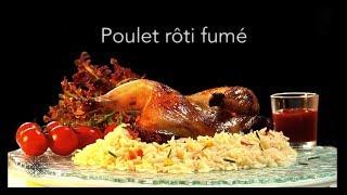 Choumicha : Poulet rôti fumé (VF)