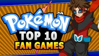 connectYoutube - Top 10 BEST Pokemon Fan Games w/ HeroVoltsy