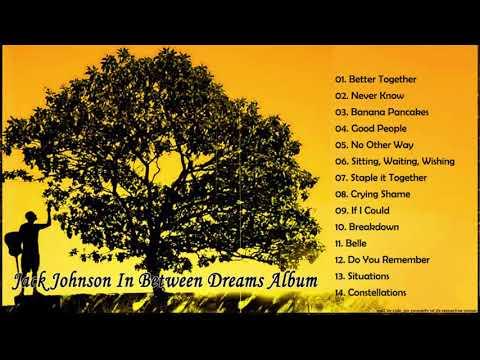 Jackjohnson In Between Dreams HQ