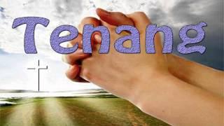 Gambar cover Lagu Rohani Kristen - Tenang
