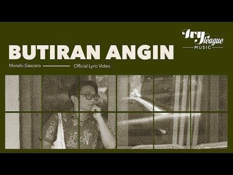 Mondo Gascaro - Butiran Angin (Official Lyrics Video)