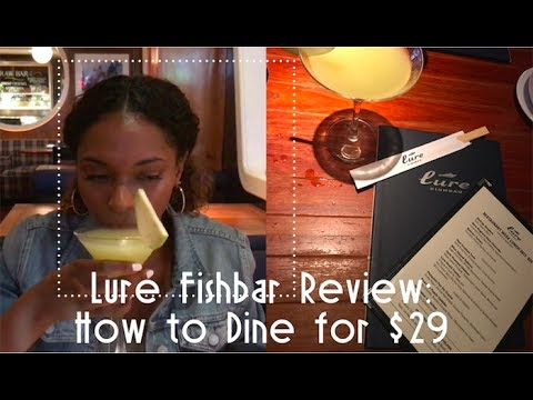 Lure Fishbar NY Review: How To Dine For $29