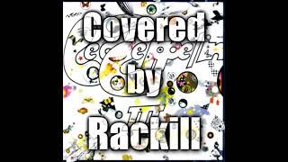 락킬(Rackill) - IMMIGRANT SONG [LED ZEPPELIN COVER]