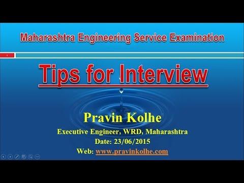 MPSC Engineering Service Exam-Interview Part-I (अभियांत्रिकी सेवा परिक्षा-मुलाखत, भाग-१)