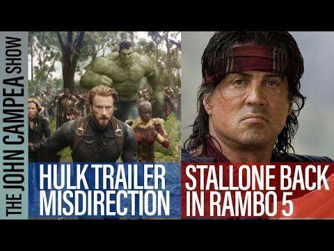Hulk Misdirection, Rambo 5, Infinity War Box Office - The John Campea Show