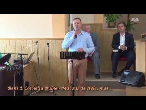 Beni & Corneliu Buble - Mai sus de stele,...