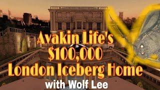 Wolf Lee's $100,000 London Iceberg Home Tour! One of Avakin Life's most expensive homes!