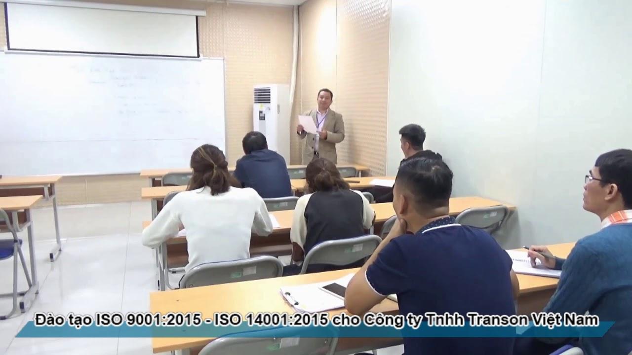 Đào tạo Nhận thức ISO 9001:2015 và ISO 14001:2015 Công ty TNHH Transon Việt Nam