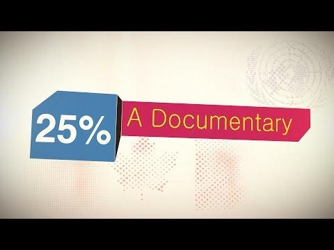 25 Percent A Documentary