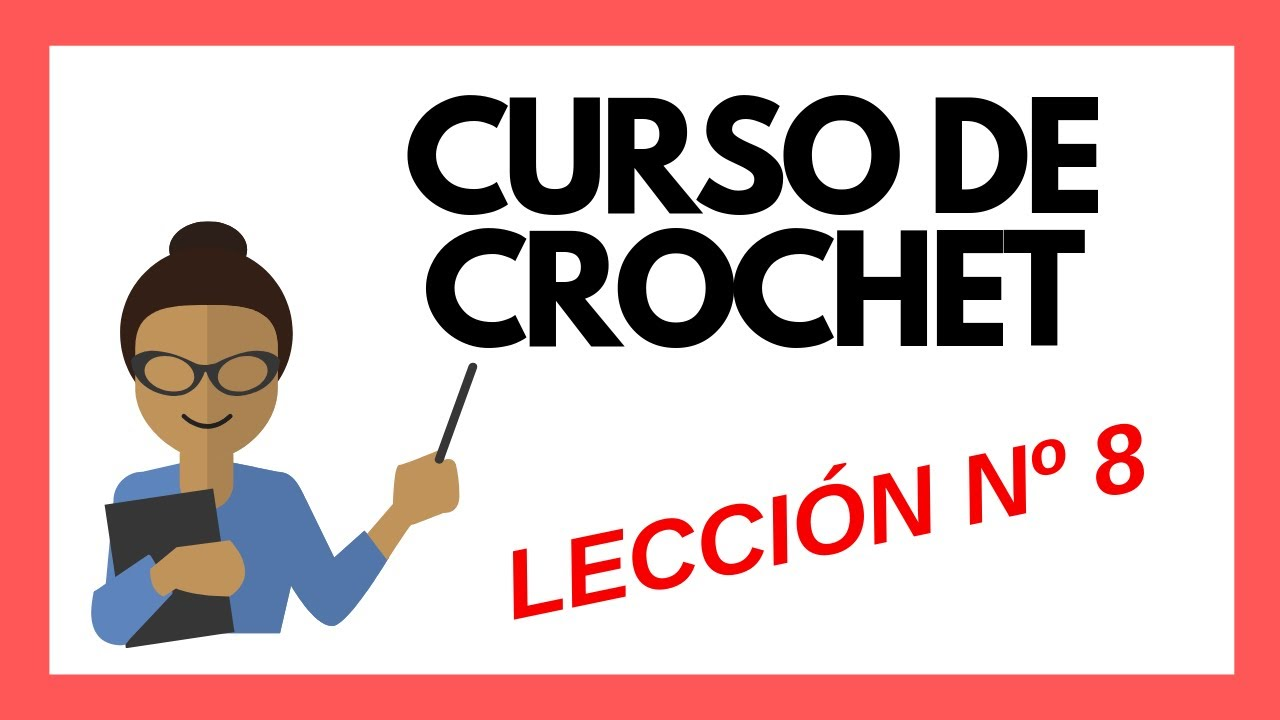 LECCION 8 Curso crochet o ganchillo: Punto Red tutorial paso a paso ...