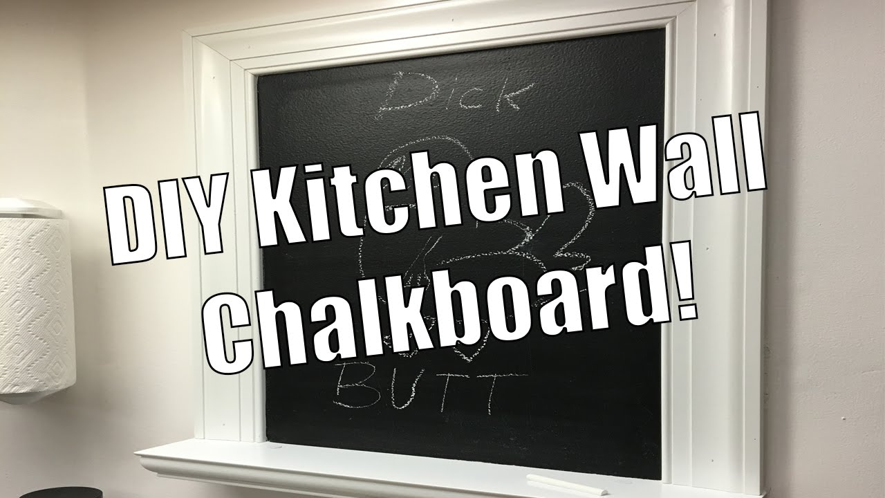 Diy Kitchen Wall Chalkboard