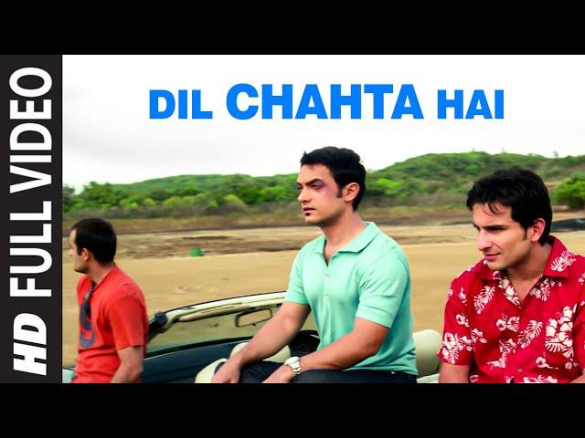 Dil Chahta Hai [Full Song] Dil Chahta Hai