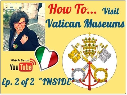 How to Visit Vatican Museums 2/2 - inside the Vatican Museum - the 3h itinerary
