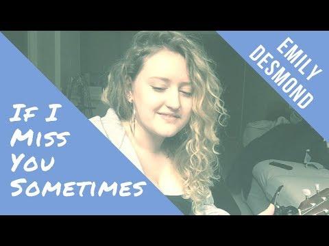 An original song about missing an ex