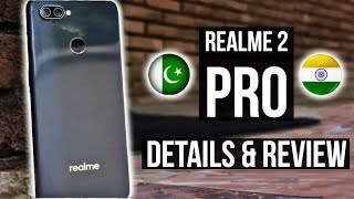 Realme 2 Pro in Pakistan!!! 🔥🔥🔥 | Hands on and Review