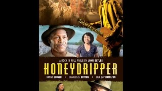 Honeydripper - Trailer