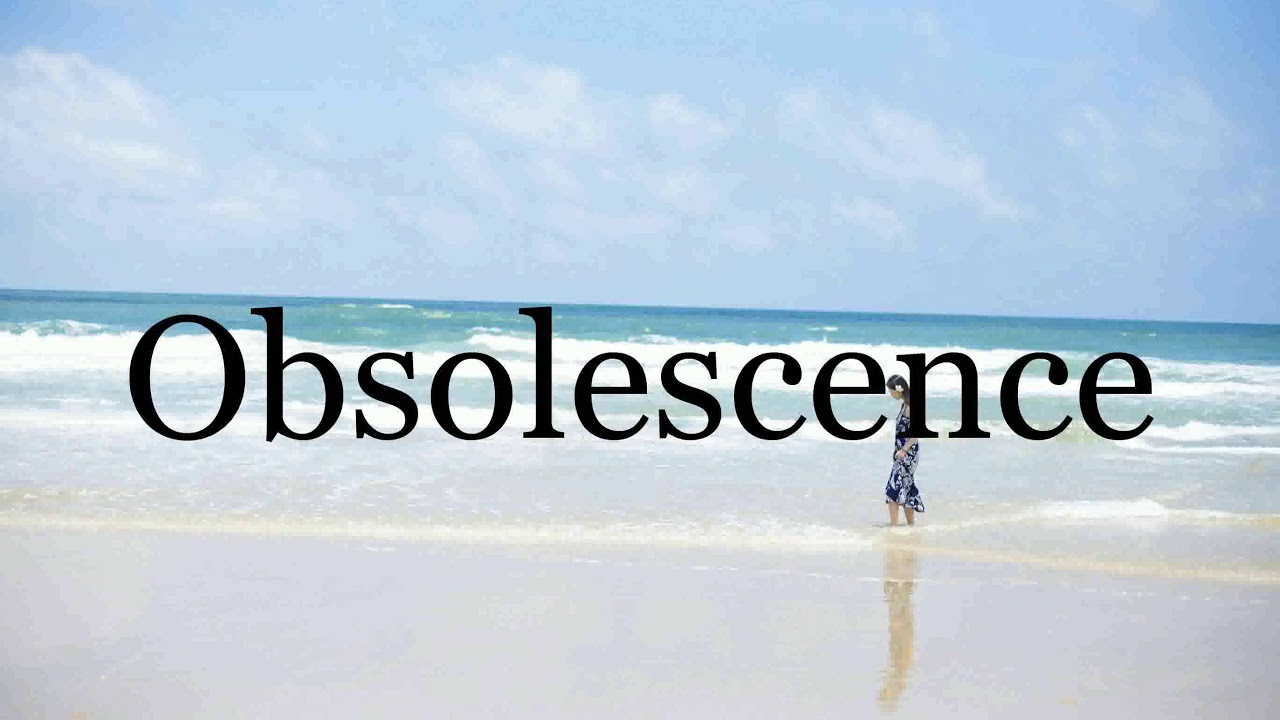 How To Pronounce Obsolescence🌈🌈🌈🌈🌈🌈Pronunciation Of