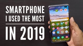 Smartphone I Personally Used a lot Re Look at the Galaxy S10