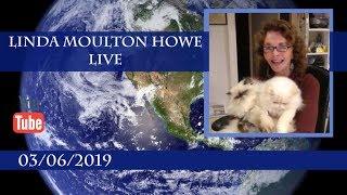 Linda Moulton Howe Live 03/06/2019