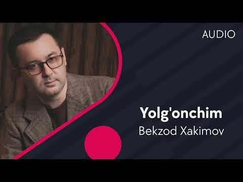 Bekzod Xakimov - Yolg'onchim
