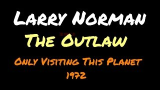 Larry Norman - The Outlaw (1972)