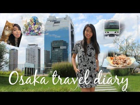 Osaka, Japan • Travel Diary