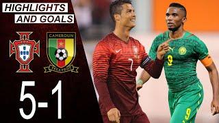 Portugal vs Cameroon 5 1 Highlights Goals The day Cristiano Ronaldo met Samuel Eto o
